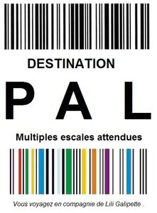 Destination PAL chez Lili Galipette